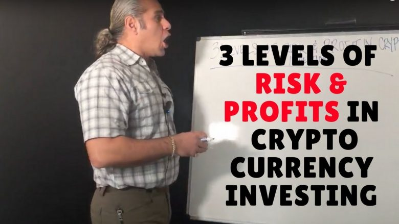 3 Levels of Risk & Profits in Crypto Currency Investing
