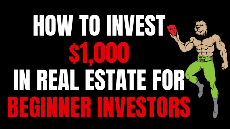 How To Invest $1,000 in Real Estate for Beginner Investors
