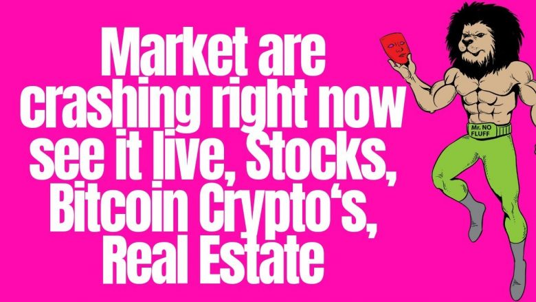 Market crashing right now see it live, Stocks, Bitcoin Cryptos, Real Estate