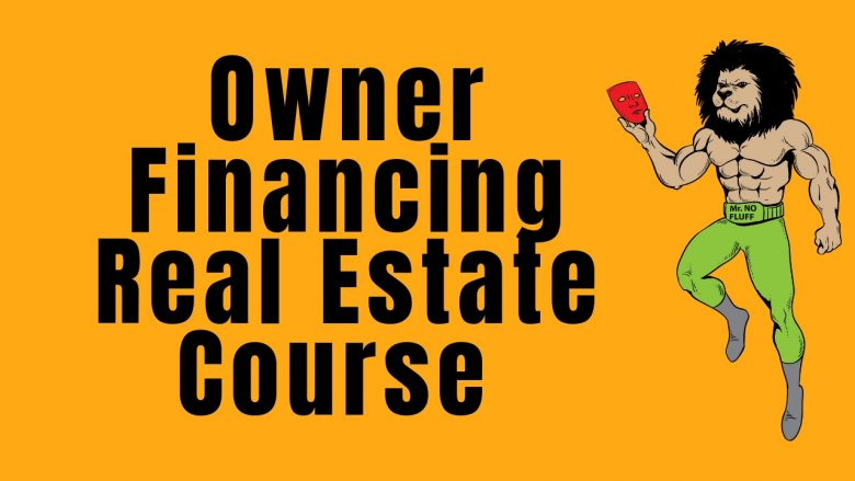 owner finaincng real estate course