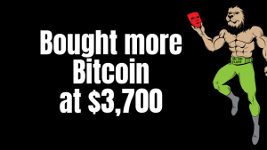 I just bought more bitcoin at $3,700 ticker price, when everyone is running out