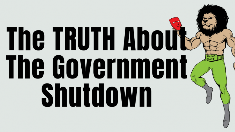 The TRUTH About The Government Shutdown