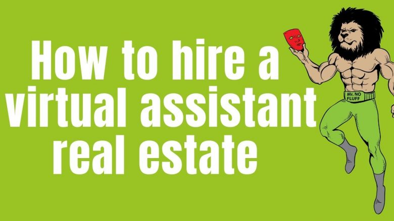 How to hire a virtual assistant real estate