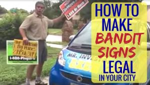 BANDIT SIGN: How to make bandit signs legal in your city
