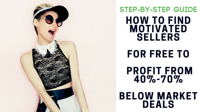 Step-by-Step Guide: How to Find Motivated Sellers for FREE to profit from 40%-70% below market deals
