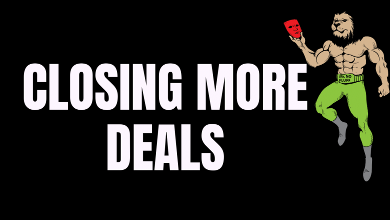 How To Close More Real Estate Deals For FREE