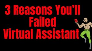 3 Reasons You'll Failed with Virtual Assistant and Didn't Get Paid in Auto Pilot