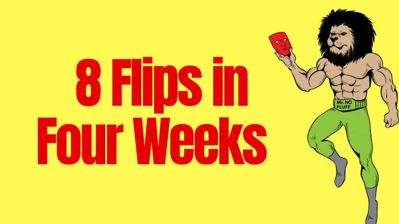 How My Student Got 8 Flips in Four Weeks WITHOUT Borrowing Money from a Bank, Hard-money or Credit