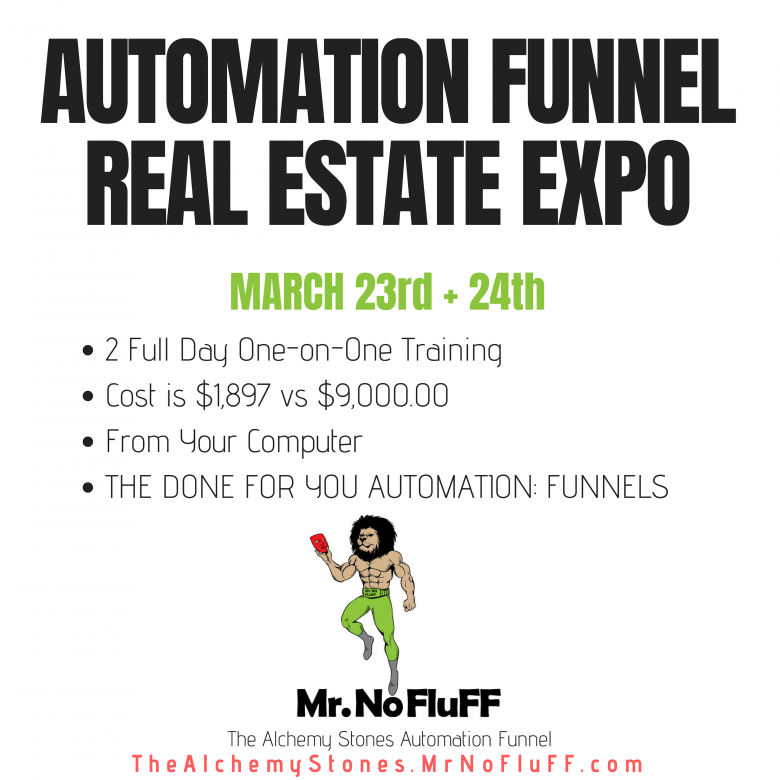Real Estate Automation Funnel Expo on March 23rd + 24th, 2019