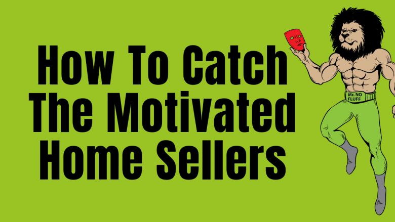 Exclusive!! Real Estate Great Depression Is Here - How To Catch The Motivated Home Sellers
