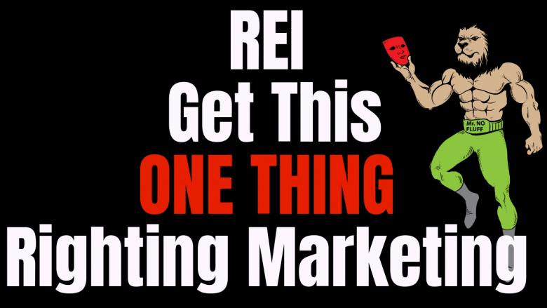 Real Estate Investors, Get This ONE THING righting Marketing