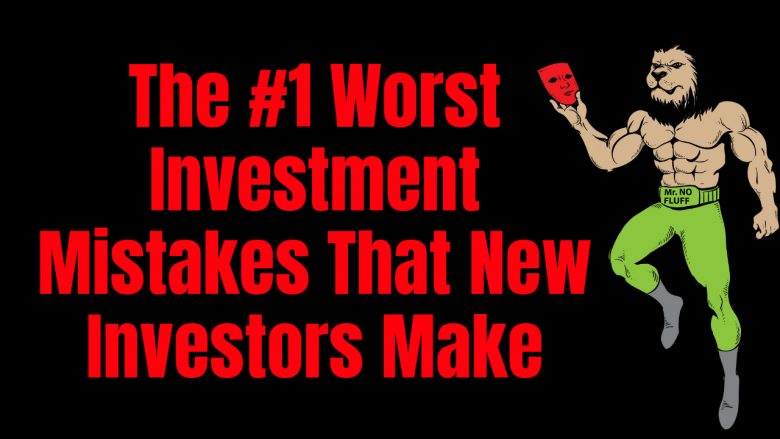 The #1 Worst Investment Mistakes is not losing money, or not getting CMA right or ARV, nor is it getting the right type of loan.