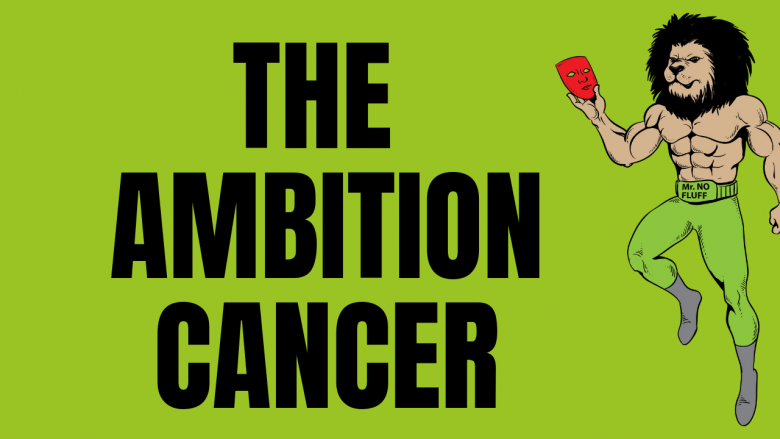 The Ambition Cancer