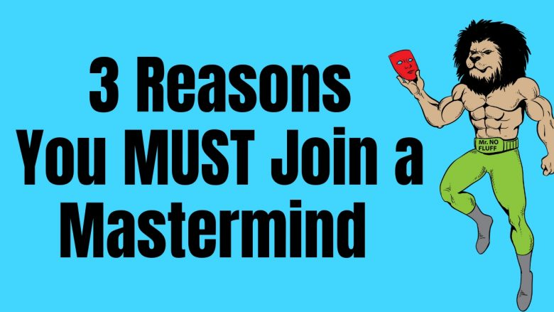 3 Reasons Why Your Most Important Real Estate Business Move Might Be Joining A Mastermind